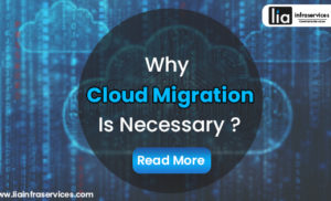 Why Cloud Migration is necessary ?