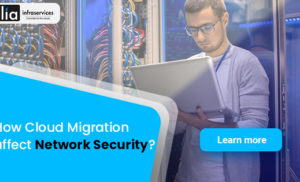 How cloud migration affect network security ?